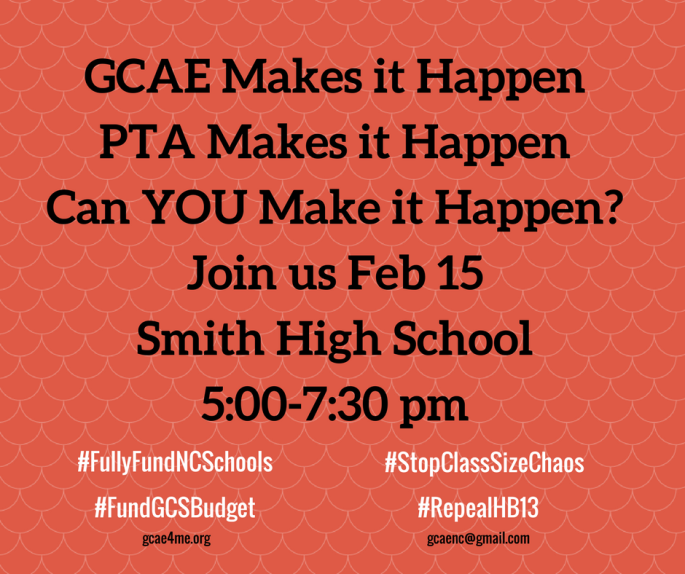 GCAE PTA Makes it Happen Can YOU Make it Happen_Join us Feb 15at Smith High School5_00-7_30 (1)